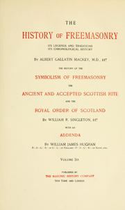 Cover of: The history of freemasonry by Albert Gallatin Mackey