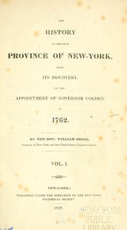 Cover of: The history of the late province of New-York, from its discovery, to the appointment of Governor Colden, in 1762