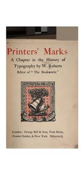 Printers' marks by W. Roberts