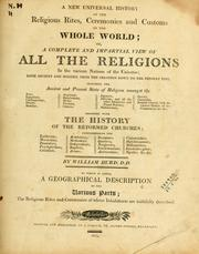 Cover of: A new universal history of the religious rites, ceremonies, and customs of the whole world