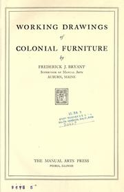 Cover of: Working drawings of colonial furniture
