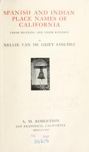Cover of: Spanish and Indian place names of California by Nellie Van de Grift Sanchez
