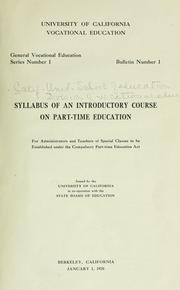 Cover of: Syllabus of an introductory course on part-time education for administrators and teachers of special classes to be established under the compulsory part-time education act