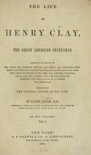 Cover of: The life of Henry Clay, the great American statesman