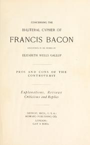 Cover of: Concerning the bi-literal cypher of Francis Bacon, discovered in his works