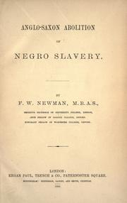Cover of: Anglo-Saxon abolition of Negro slavery by Francis William Newman