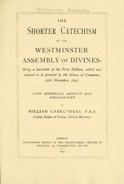 Cover of: The Shorter Catechism of the Westminster Assembly of Divines