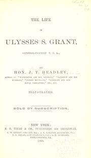 Cover of: The life of Ulysses S. Grant