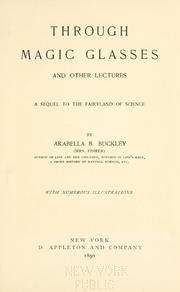 Cover of: Through magic glasses and other lectures