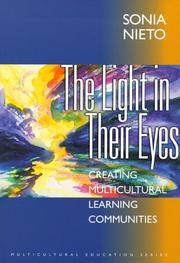 Cover of: The Light in Their Eyes: Creating Multicultural Learning Communities (Multicultural Education Series)