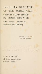 Popular ballads of the olden time by Frank Sidgwick