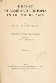 History of Rome and the Popes in the Middle Ages by Hartmann Grisar