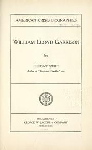 William Lloyd Garrison by Lindsay Swift