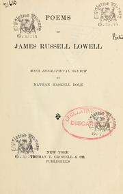 Cover of: Poems of James Russell Lowell, with biographical sketch by Nathan Haskell Dole