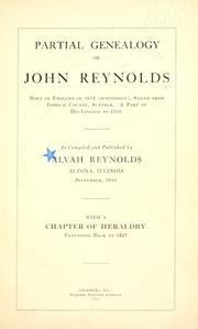 Cover of: Partial genealogy of John Reynolds, born in England in 1612 (supposedly), sailed from Ipswich county, Suffolk