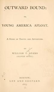 Cover of: Outward Bound or Young America Afloat