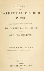 Cover of: History of the Cathedral church of Wells