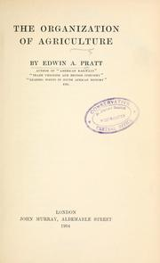 The organization of agriculture by Pratt, Edwin A.