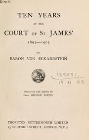 Cover of: Ten years at the Court of St. James, 1895-1905