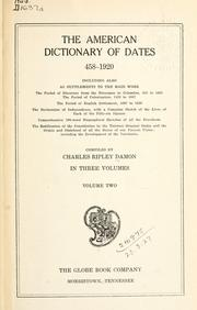Cover of: The American dictionary of dates, 458-1920