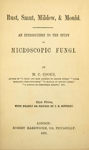 Cover of: Rust, smut, mildew & mould