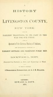Cover of: A history of Livingston County, New York by Lockwood L. Doty