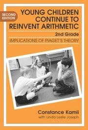 Cover of: Young Children Continue to Reinvent Arithmetic | Constance Kamii