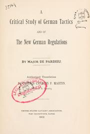 Cover of: A critical study of German tactics and of the new German regulations