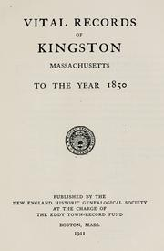 Cover of: Vital records of Kingston, Massachusetts to the year 1850
