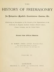 The history of freemasonry by Robert Freke Gould