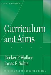 Curriculum and aims by Decker F. Walker