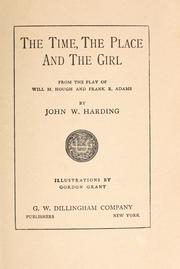 Cover of: The time, the place and the girl