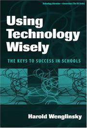 Cover of: Using Technology Wisely | Harold Wenglinsky