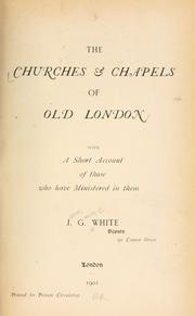 Cover of: The churches and chapels of old London