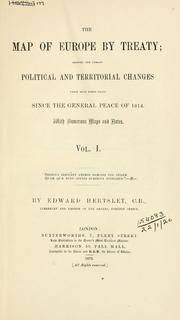 Cover of: The map of Europe by treaty | Hertslet, Edward Sir
