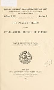 Cover of: The place of magic in the intellectual history of Europe