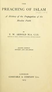 Cover of: The preaching of Islam by Arnold, Thomas Walker Sir