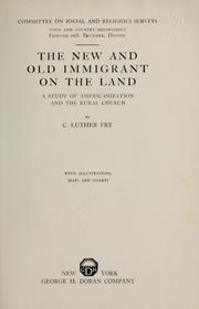 Cover of: The new and old immigrant on the land