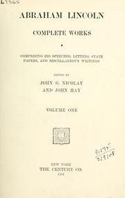 Cover of: Complete works: comprising his speeches, letters, state papers, and miscellaneous writings