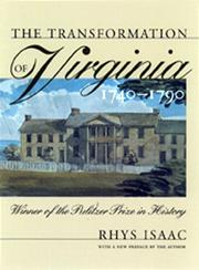 Cover of: The transformation of Virginia, 1740-1790 | Rhys Isaac