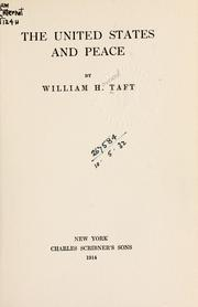 The United States and peace by Taft, William H.