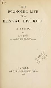 Cover of: The economic life of a Bengal district, a study