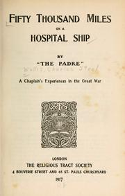 Cover of: Fifty thousand miles on a hospital ship