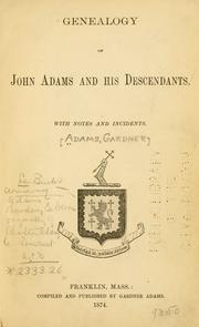 Cover of: Genealogy of John Adams and his descendants