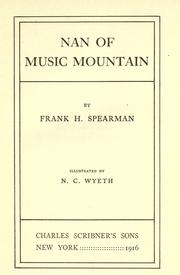 Cover of: Nan of Music Mountain | Frank H. Spearman