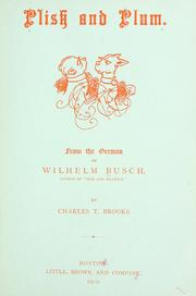 Cover of: Plish and Plum: from the German of Wilhelm Busch