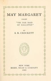 "Cover of: May Margaret: called ""the fair maid of Galloway,"""