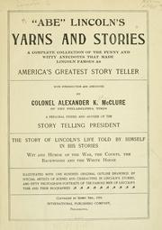 "Cover of: ""Abe"" Lincoln's yarns and stories by Alexander K. McClure"