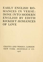 Cover of: Early English romances in verse, done into modern English: Romances of love.