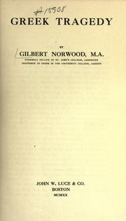 Greek tragedy by Norwood, Gilbert
